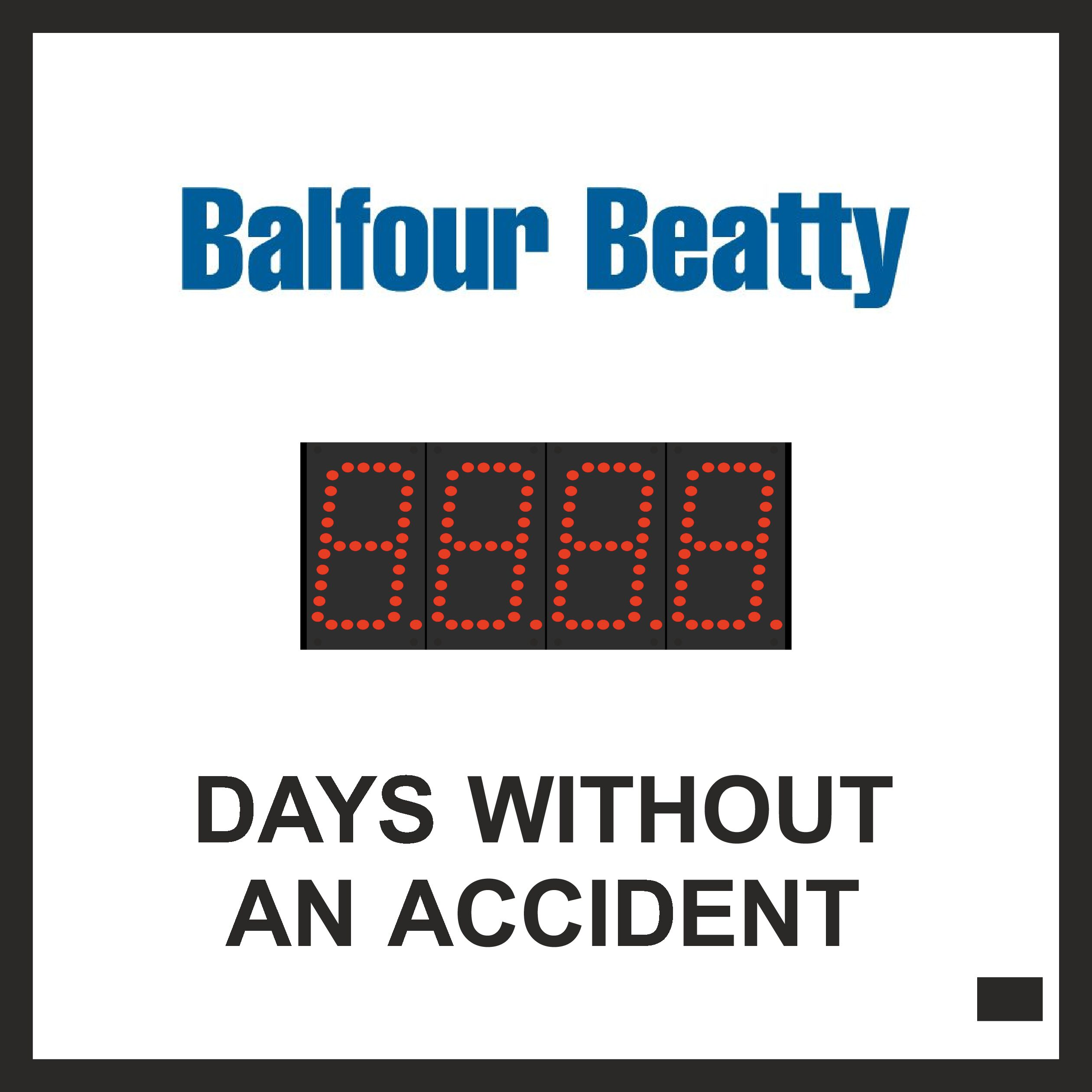 50x50 cm Days Without Accident Sign with single counter of 4 x 8cm Red Digit